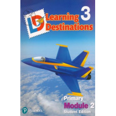 Learning Destinations Gr. 3 Student book Module 2