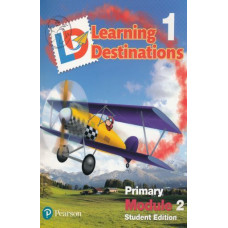 Learning Destinations Gr. 1 Student book Module 2