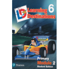 Learning Destinations Gr. 6 Student book Module 2