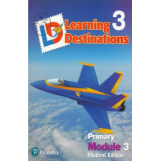 Learning Destinations Gr. 3 Student book Module 3