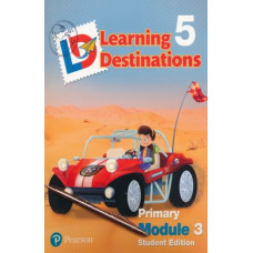 Learning Destinations Gr. 5 Student book Module 3