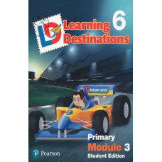 Learning Destinations Gr. 6 Student book Module 3